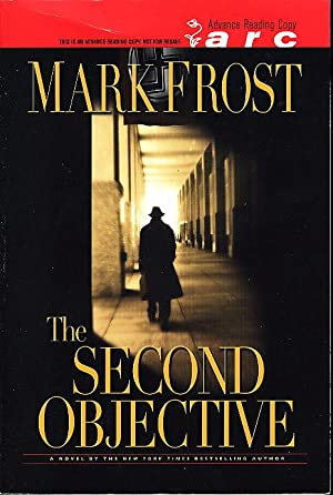 THE SECOND OBJECTIVE.: Frost, Mark.