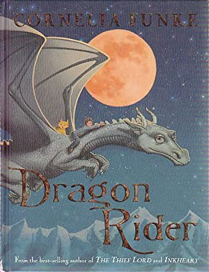 DRAGON RIDER.: Funke, Cornelia.
