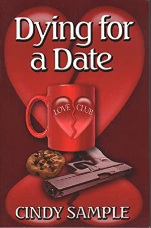 DYING FOR A DATE.: Sample, Cindy.