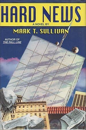 HARD NEWS.: Sullivan, Mark T.
