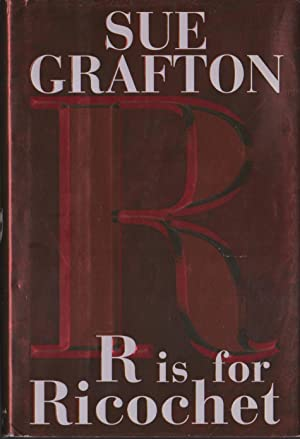 R' IS FOR RICHOCET.: Grafton, Sue.