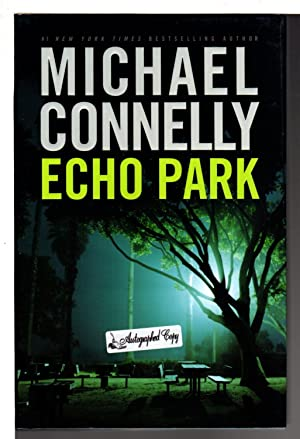 ECHO PARK.: Connelly, Michael.