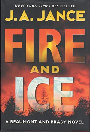 FIRE AND ICE.: Jance, J. A.