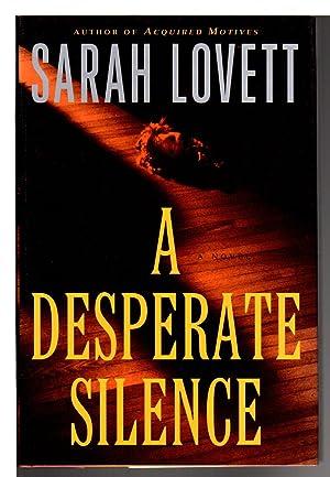 A DESPERATE SILENCE.: Lovett, Sarah.
