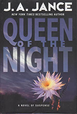 QUEEN OF THE NIGHT.: Jance, J. A.
