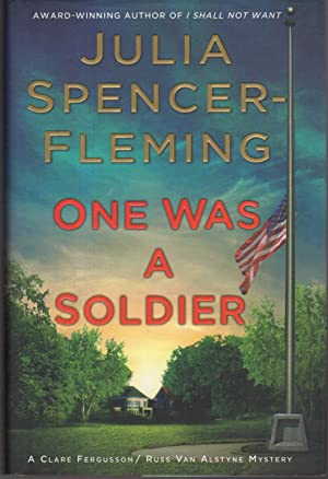 ONE WAS A SOLDIER.: Spencer-Fleming, Julia.