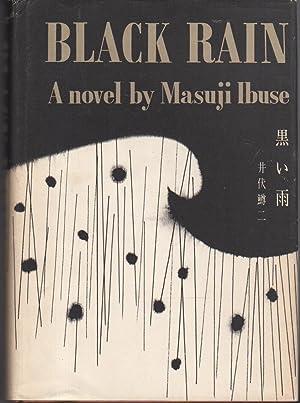 BLACK RAIN.: Ibuse, Masuji.