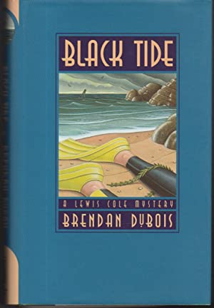 BLACK TIDE: A Lewis Cole Mystery.: DuBois, Brendan.