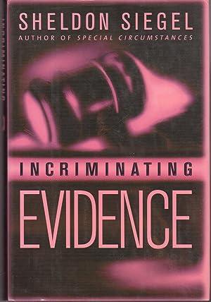 INCRIMINATING EVIDENCE.: Siegel, Sheldon.
