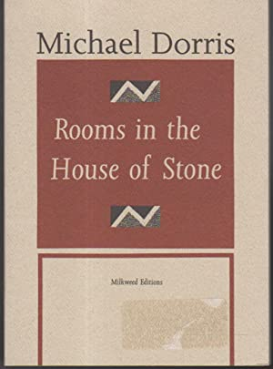 ROOMS IN THE HOUSE OF STONE.: Dorris, Michael