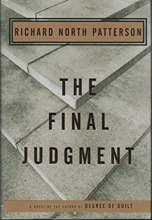 THE FINAL JUDGMENT: Patterson, Richard North