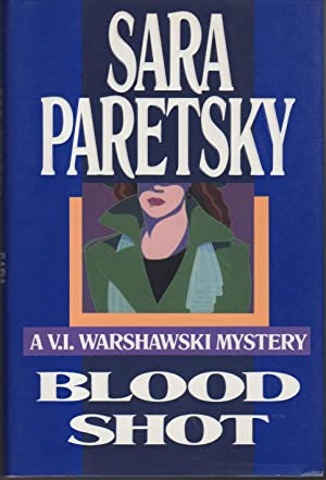 BLOOD SHOT.: Paretsky, Sara.