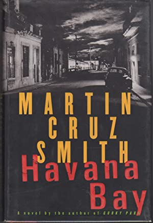 HAVANA BAY.: Smith, Martin Cruz