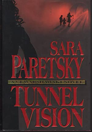 TUNNEL VISION.: Paretsky, Sara.