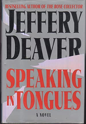 SPEAKING IN TONGUES.: Deaver, Jeffery.