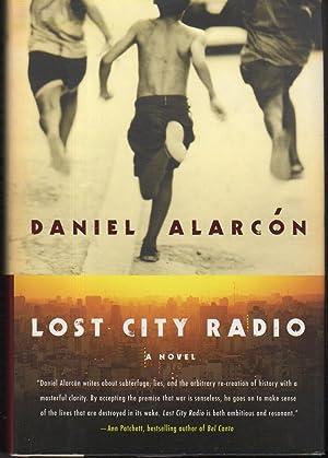 LOST CITY RADIO.: Alarcon, Daniel.