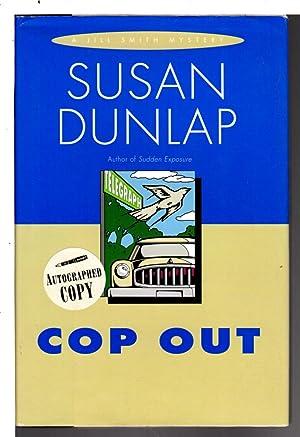 COP OUT.: Dunlap, Susan