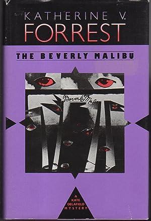 THE BEVERLY MALIBU: Forrest, Katherine V.