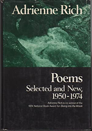 POEMS, SELECTED AND NEW, 1950 -1974.: Rich, Adrienne.