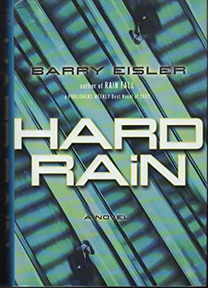 HARD RAIN.: Eisler, Barry.