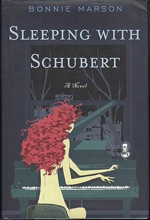SLEEPING WITH SCHUBERT.: Marson, Bonnie.