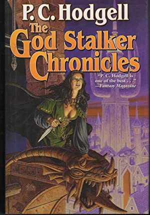THE GOD STALKER CHRONICLES.: Hodgell, P. C.