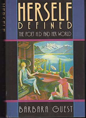 HERSELF DEFINED: The Poet and Her World.