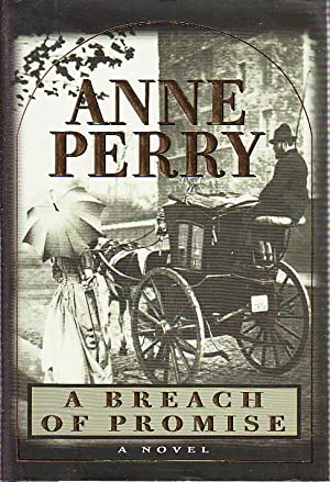 A BREACH OF PROMISE.: Perry, Anne.