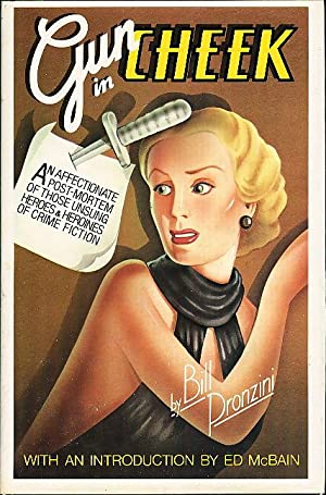 "GUN IN CHEEK: A Study of ""Alternative"" Crime Fiction.: Pronzini, Bill (Introduction by Ed..."