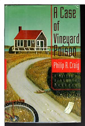 A CASE OF VINEYARD POISON: A Martha's Vineyard Mystery.: Craig, Philip R. (1933-2007)