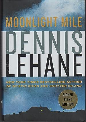MOONLIGHT MILE.: Lehane, Dennis.