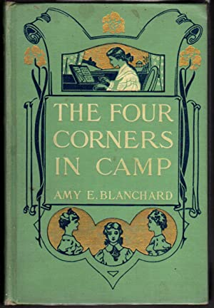 THE FOUR CORNERS IN CAMP.: Blanchard, Amy E.