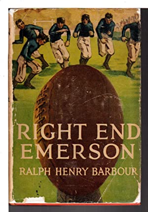RIGHT END EMERSON: The Football Eleven Books #8.: Barbour, Ralph Henry (1870-1944.)