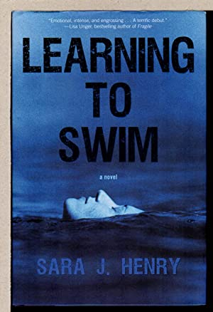LEARNING TO SWIM.: Henry, Sara J.