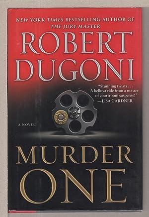 MURDER ONE.: Dugoni, Robert.