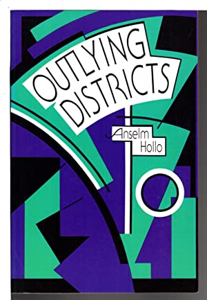 OUTLYING DISTRICTS.: Hollo, Anselm.