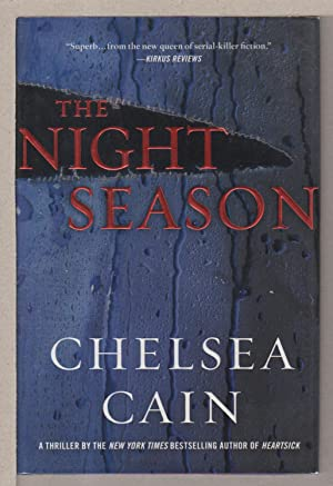 THE NIGHT SEASON.: Cain, Chelsea.