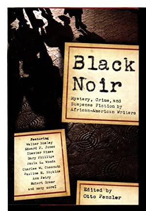 BLACK NOIR: Mystery, Crime, and Suspense Stories by African-American Writers.: Anthology, signed] ...