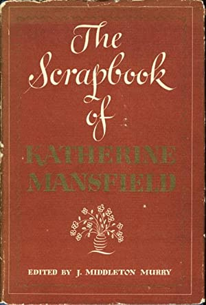 THE SCRAPBOOK OF KATHERINE MANSFIELD: Mansfield, Katherine (edited by J. M[iddleton Murry.)