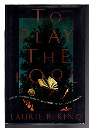 TO PLAY THE FOOL: King, Laurie R.