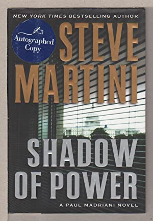 SHADOW OF POWER.: Martini, Steve.