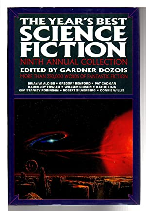 THE YEAR'S BEST SCIENCE FICTION: Ninth (9th): Anthology, signed] Dozois,