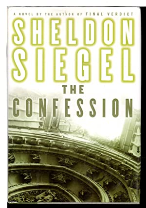 THE CONFESSION.: Siegel, Sheldon.