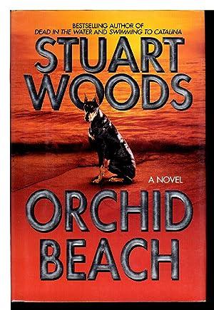 ORCHID BEACH.: Woods, Stuart.