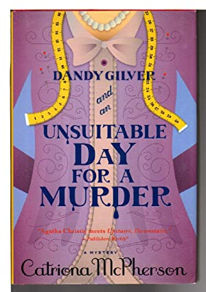 DANDY GILVER AND AN UNSUITABLE DAY FOR A MURDER.: McPherson, Catriona.