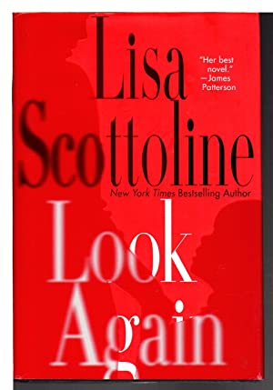 LOOK AGAIN.: Scottoline, Lisa.