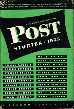 THE SATURDAY EVENING POST STORIES, 1955.: Faulkner, William; Gallico, Paul; and others.