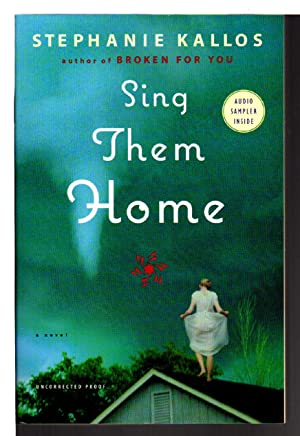 SING THEM HOME.: Kallos, Stephanie.