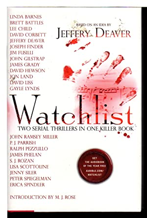 WATCHLIST.: Deaver, Jeffery, Lisa Scottoline, David Corbett and S, J. Rozan, signed.