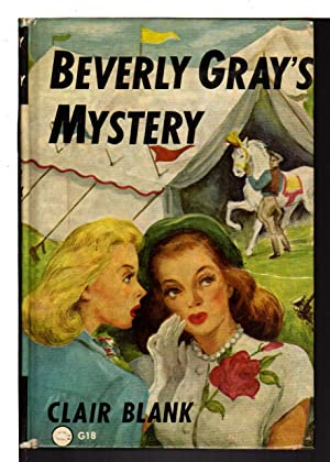 BEVERLY GRAY'S MYSTERY #18.: Blank, Claire (Clarissa